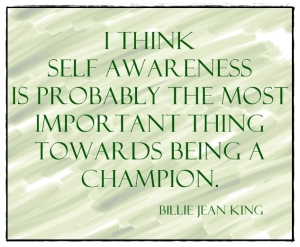Self awareness business billie jean king